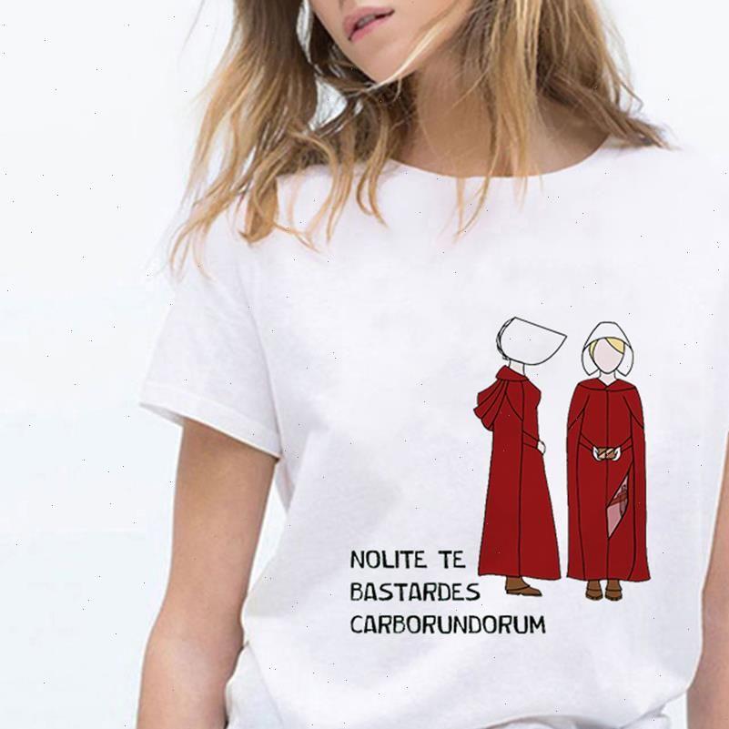 Nolite إمرأة تي شيرت te bastardes carborundorum قميص الخوف الحكاية تلفزيون المعرض الملابس الإناث عارضة المتناثرة النساء المحملة