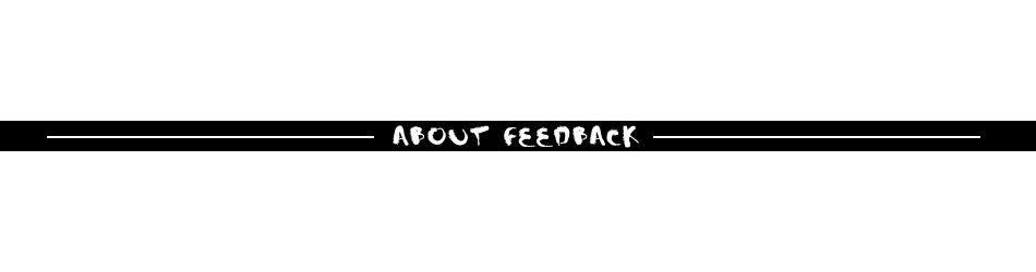 about feedback