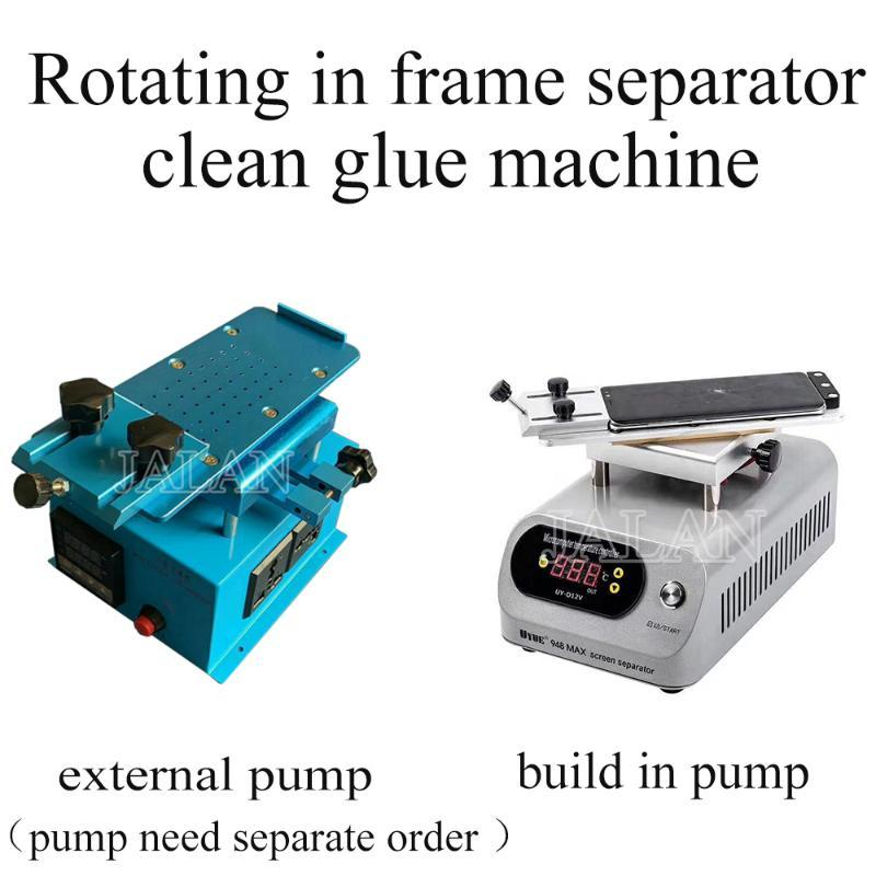 Rotating In Frame Lcd Separator & Clean Glue Machine Adjustable Heating Removing And Separating Glass For Phone Repair Cell Repairing Tools