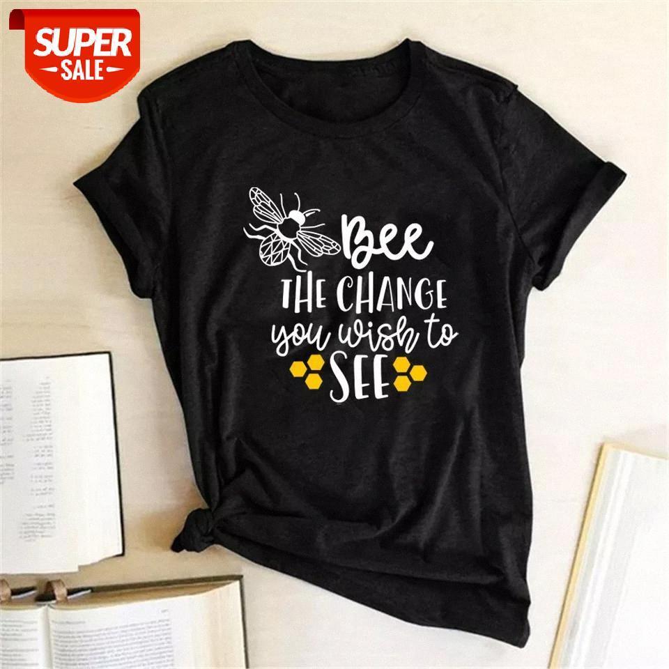 T-shirt Bee Gördüğün Değişim Baskı T-Shirt Kadın Yaz Grafik Tees Vintage Bayanlar Moda Mürettebat Boyun Giysileri için Tops Par # Y55F