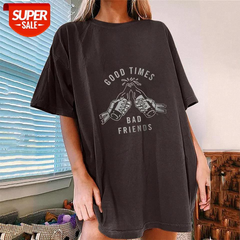T-shirt iyi zamanlar kötü arkadaşlar baskı kadınlar boy yarım kollu gevşek tee gömlek femme yaz giysileri rahat damla omuz tops parti # vm6a