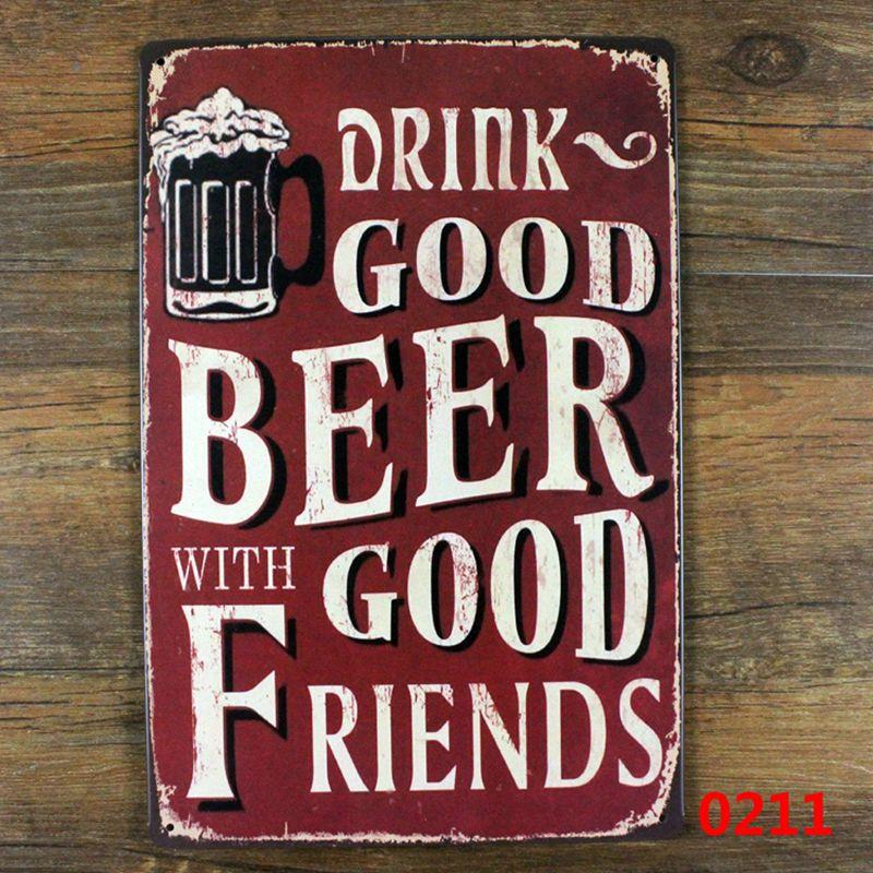 Wholesale- Vintage home wall decor metal posters print crafts decoration Tin signs retro painting Drink Good Beer with good friends sign