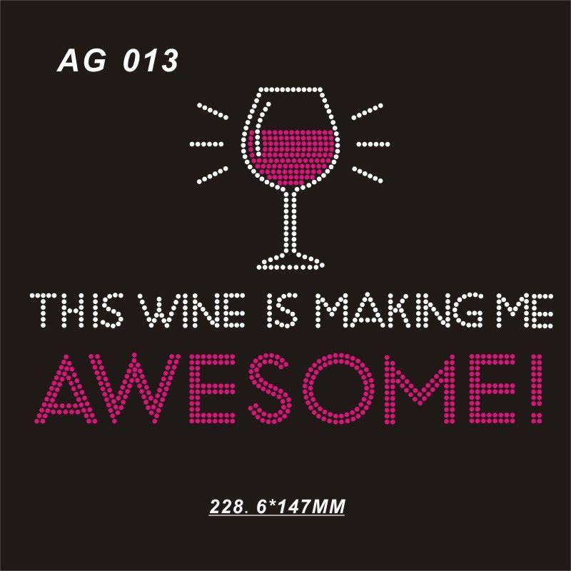 """Questo vino mi sta rendendo fantastico 9 """"Wx5.8"""" H custom hot fix strass design 20piece"""