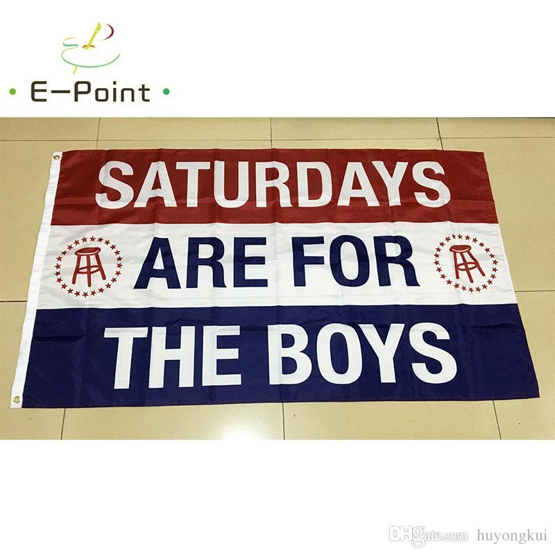 Les samedis sont pour les filles de garçons 3 * 5ft (90cm * 150cm) Drapeau de polyester Bannière décoration battant maison drapeau de jardin Cadeaux de fête