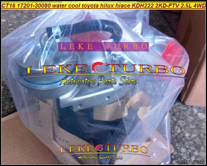 CT16 17201-30080 Turbo Water cooled Turbocharger For TOYOTA Hi-Lux Hi-ACE Hilux Hiace KDH222 2KD 2KD-FTV 2.5L D4D 4WD (6)
