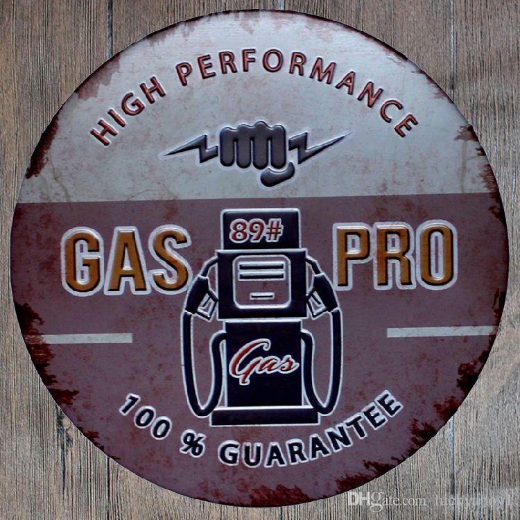 Gas Pro High Performance Round Retro impresso Targa in metallo Poster Bar a parete Ristorante Garage Pub caffè Home Decor Regalo di Natale