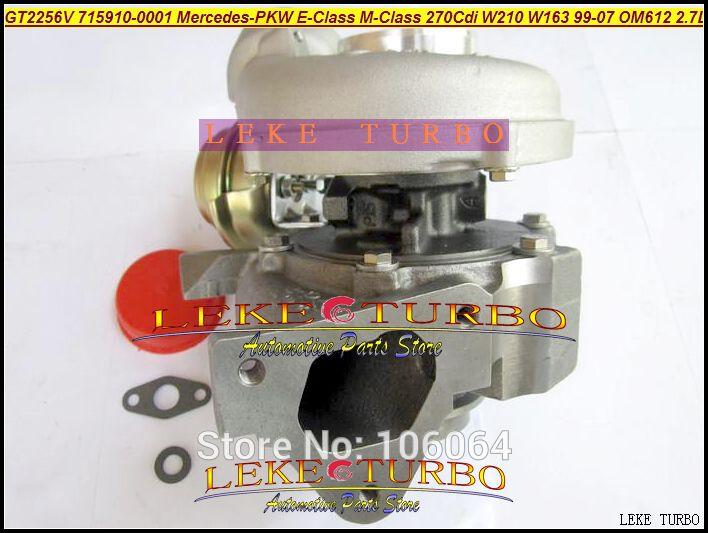 GT2256V 715910-5002S 715910 Turbo Turbocharger For Mercedes-PKW E-Class 270 CDI W210 M-Class W163 1999-07 OM612 2.7L 170HP (1)