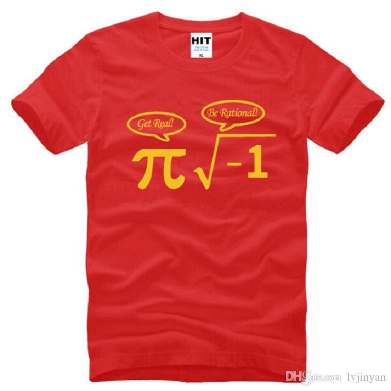 4a085fdd46 ... Be Rational Get Real Nerdy Geek Pi Nerd T Shirts Men Cotton Cool Math  Nerd Printed ...