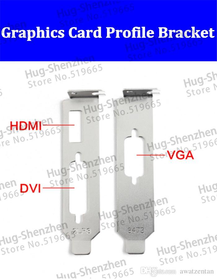 Scheda grafica di alta qualità Staffa a basso profilo HDMI + DVI + VGA per scheda grafica