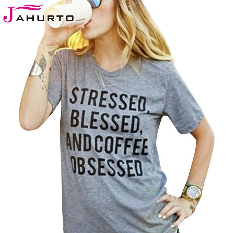 Toptan-Gri T-shirt Kadın Stressed Mübarek Ve Kahve Takıntılı Baskılı Komik Grafik Tees Kadınlar Kısa Kollu T-Shirt Casual Bayanlar Tops