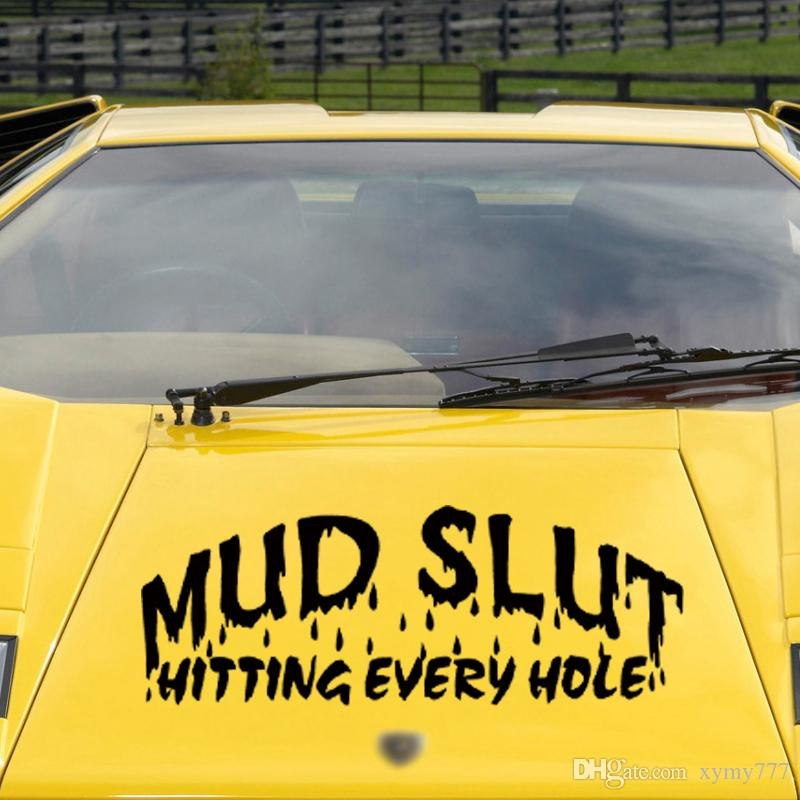 MUD SLUT Hitting Every Hole Funny Vinyl Decal Sticker Car Window laptop 7/""