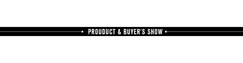 product and buyer\\\`s show