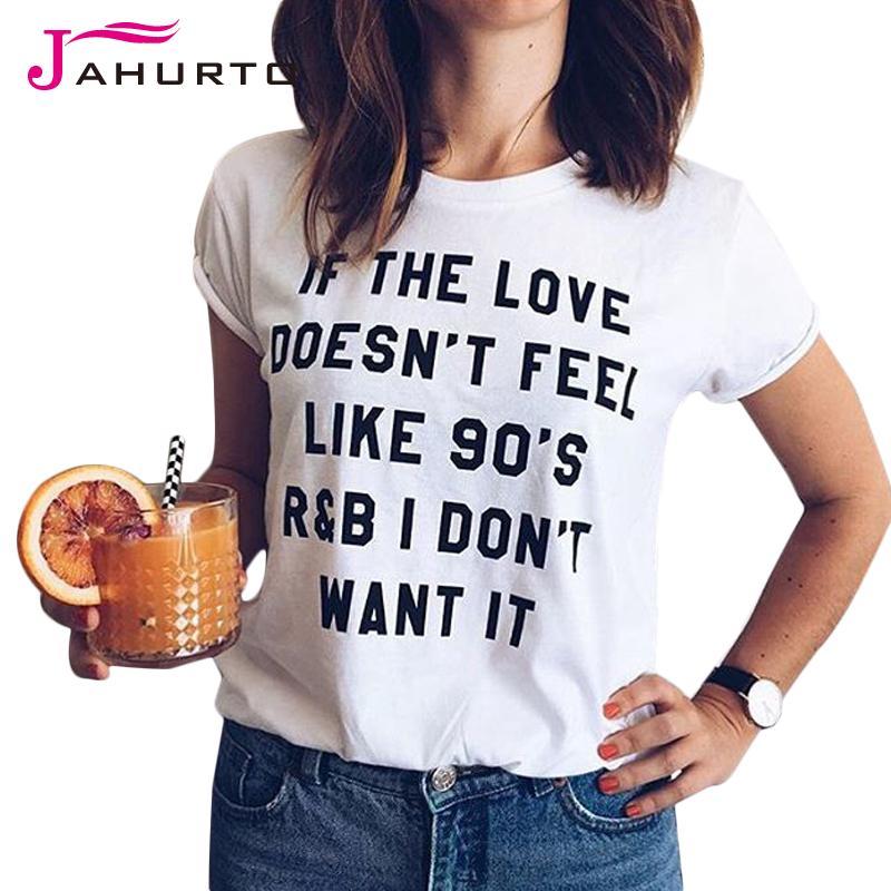 Al por mayor- camiseta blanca mujer verano 2016 si el amor no se siente como de los años 90 No lo quiero impreso gráfico divertido camisetas camiseta de las mujeres
