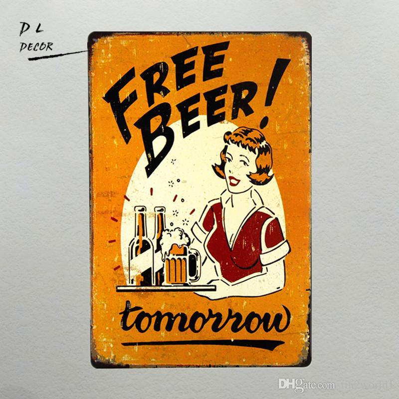 2020 Dl Free Beer Tomorrow Bar Pub Garage Man Cave Rustic Metal Tin Sign Yellow From Tin2world1 2 52 Dhgate Com