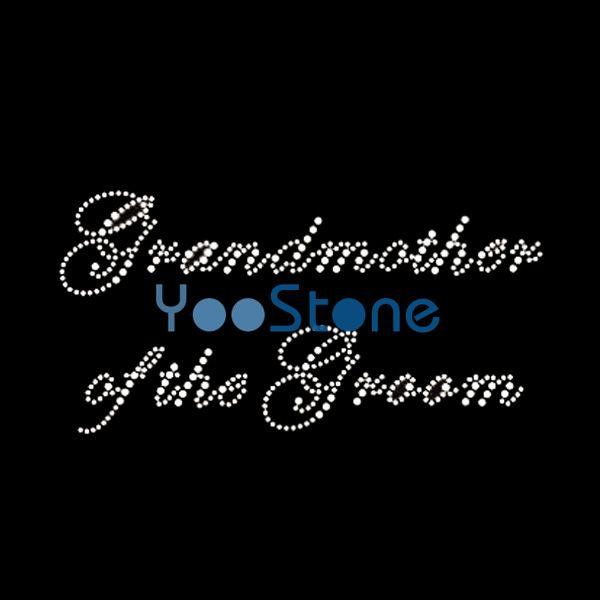 Grandmother Of The Groom Rhinestone Transfer Iron On Hotfix Motif Hot Fix Applique