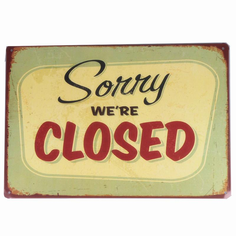 Sorry We Are Closed Letters Doorplate Vintage Tin Signs Retro Metal Plaque Tin Plate For Bar Cafe Shop Home Decor 20x30cm A763