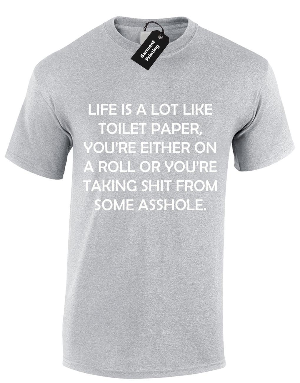 2ad562d6 LIFE IS A LIKE TOILET PAPER MENS T SHIRT FUNNY RUDE SLOGAN JOKE HUMOUR S 5XL  Long Sleeve Tee Shirts Design Your Own T Shirts From Amesion97, $12.08|  DHgate.