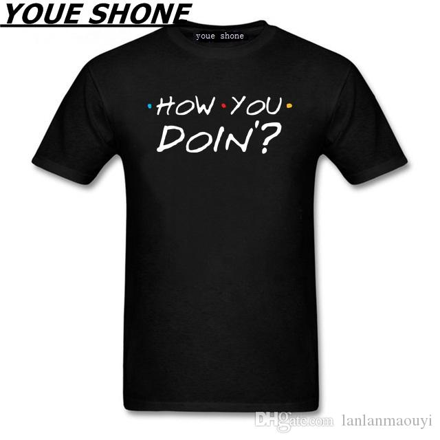 Moda Uomo T-shirt puro cotone NUOVO Tops T Shirt Homme O-Collo How You Doin Friends Show televisivo bianco Grafica per uomo Tees Polo