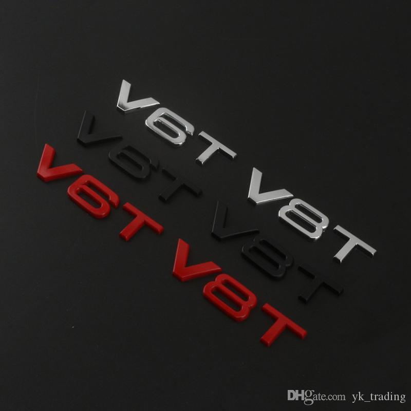 Tuta per Audi Car Styling Metallo 3D V6T V8T V6 V8 T W12 W 12 cilindrata del motore Emblem Tail Trunk Fender Badge Sticker