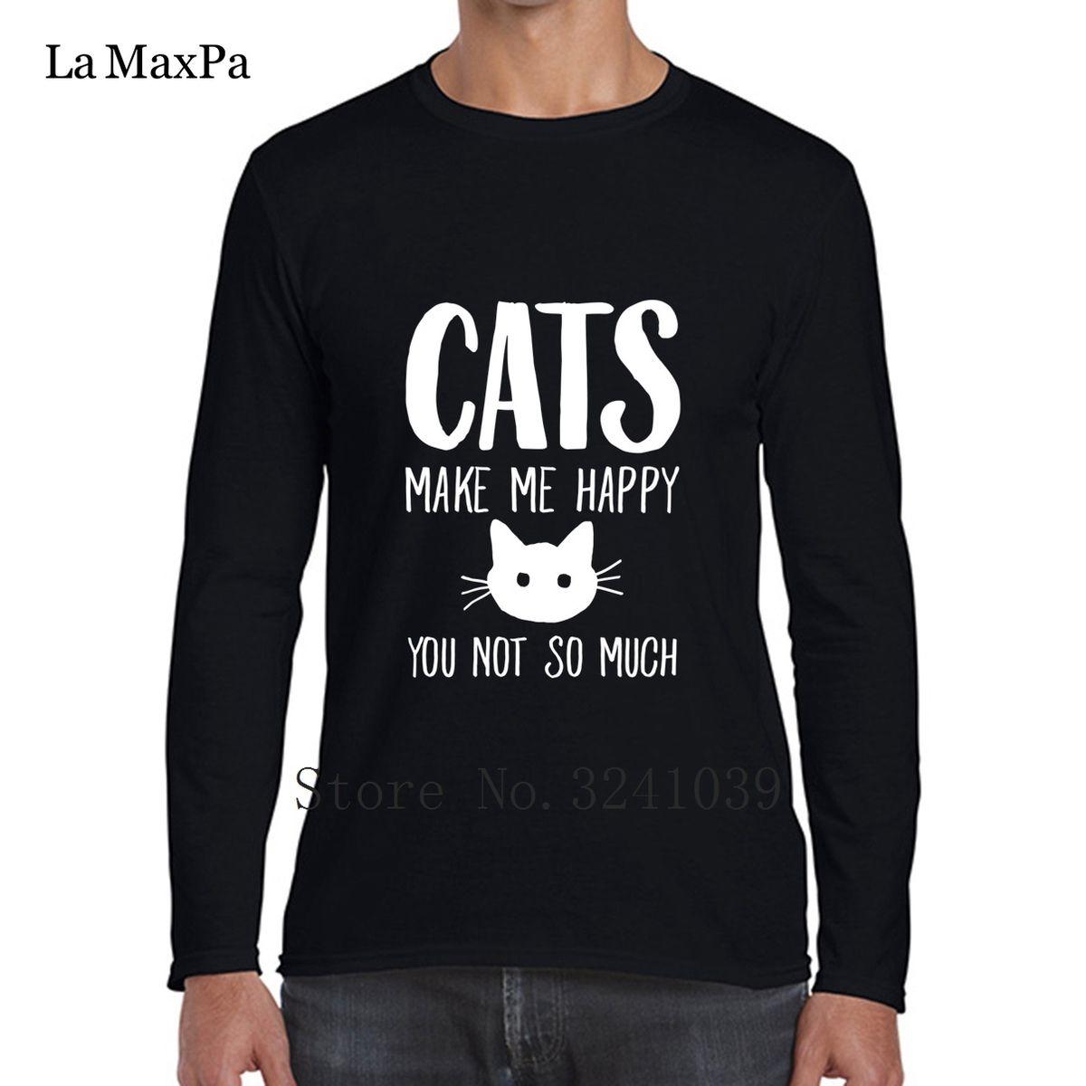 La Maxpa Gatos Novos Estilo Me Fazem Feliz Você Não Tanto Homens T-shirt Camiseta Primavera T-Shirt Dos Homens Roupas Gola Redonda Tshirt Grande