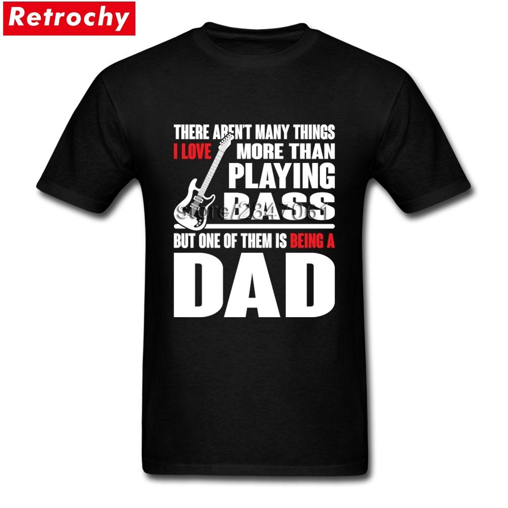 Dad Bass Guitar Tees Shirt Personalized Men's T-shirts Short Sleeved Pure Cotton Round Neck T Shirt For Adult