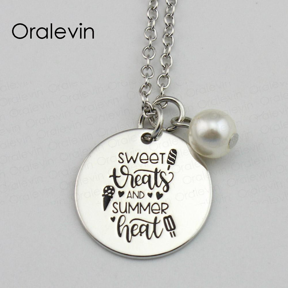 SWEET TREATS AND SUMMER HEAT Inspirational Hand Stamped Custom Charm Pendent Link Chain Necklace Fashion Gift Jewelry,22MM,10Pcs/Lot, #LN674