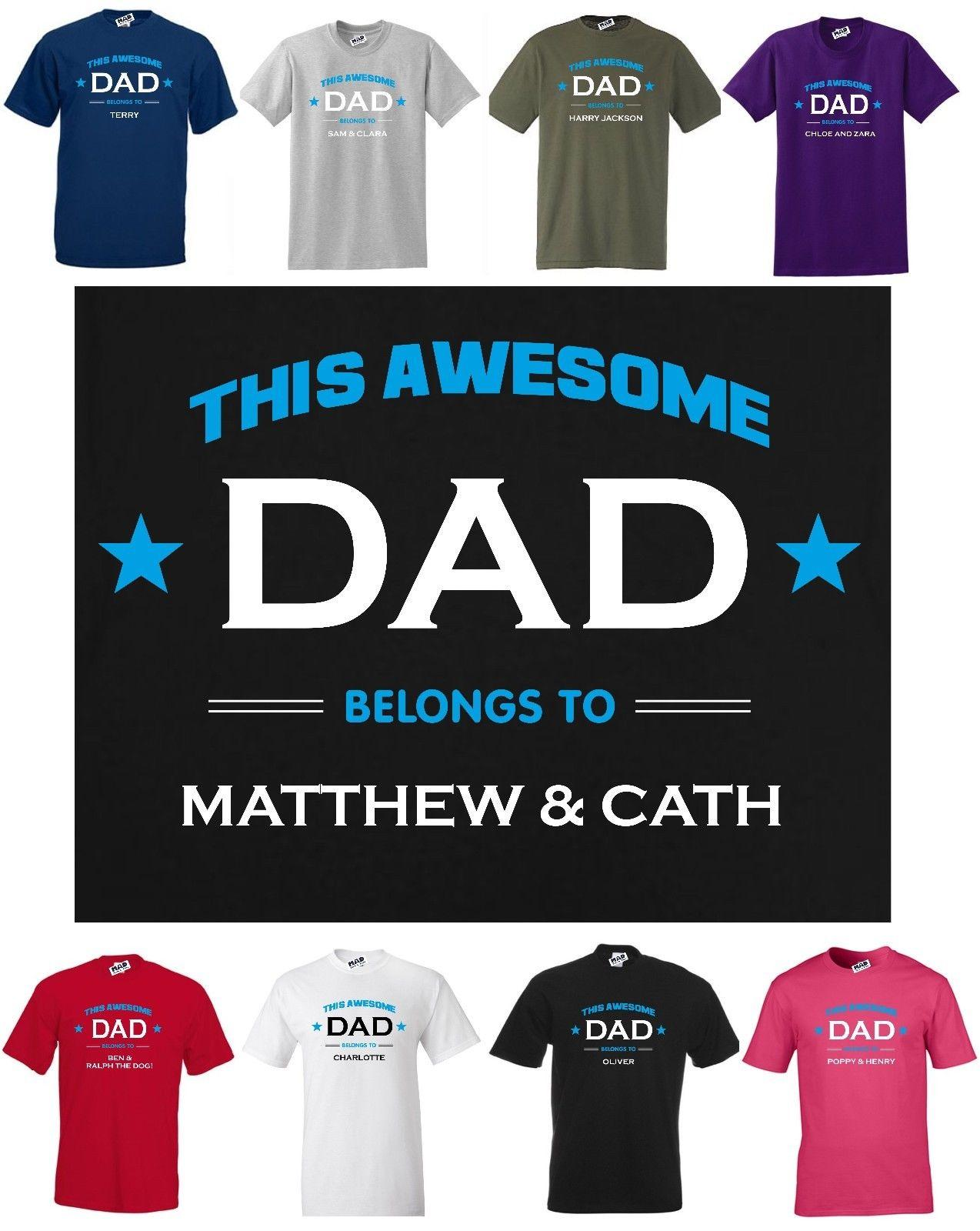 Personalised This Awesome Daddy Belongs To Mens Funny Father/'s Day T-Shirt Gift