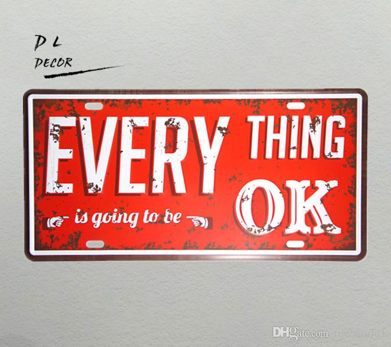 DL-Metal Craft Everything is going to be OK paintings Tin Sign iron Bar Decor