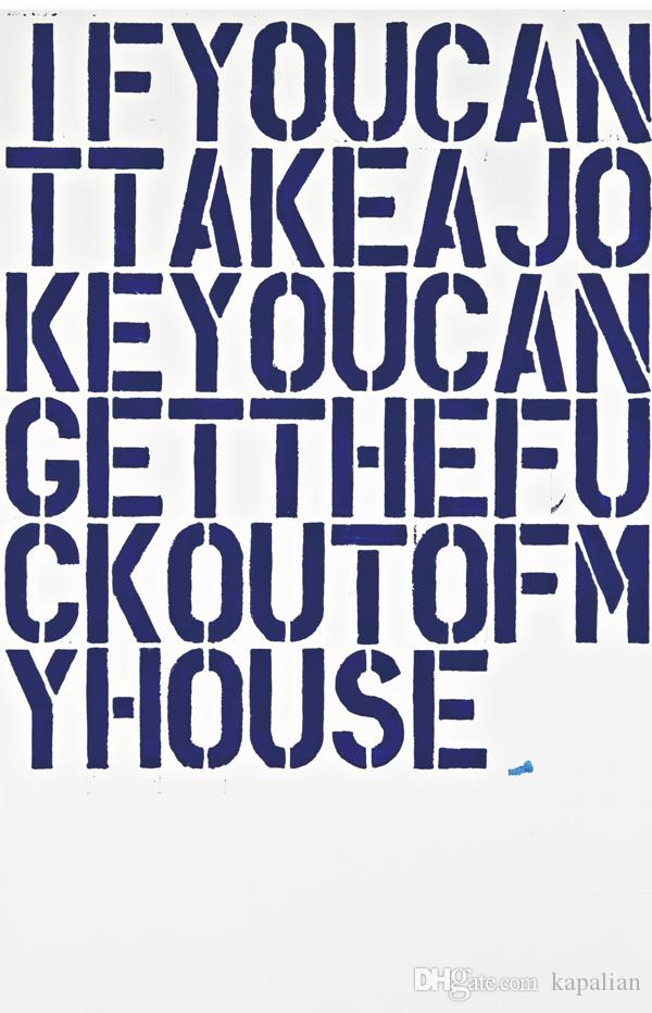 Christopher Wool Art Works If You Can Take A Jokey Home Decor Art Poster Print 16 24 36 47 inches