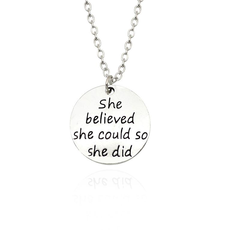 """Carved """" She believed she could so she did """" Charm Pendants Necklaces For Women Fashion Inspiring Jewelry Wholesale Colar"""