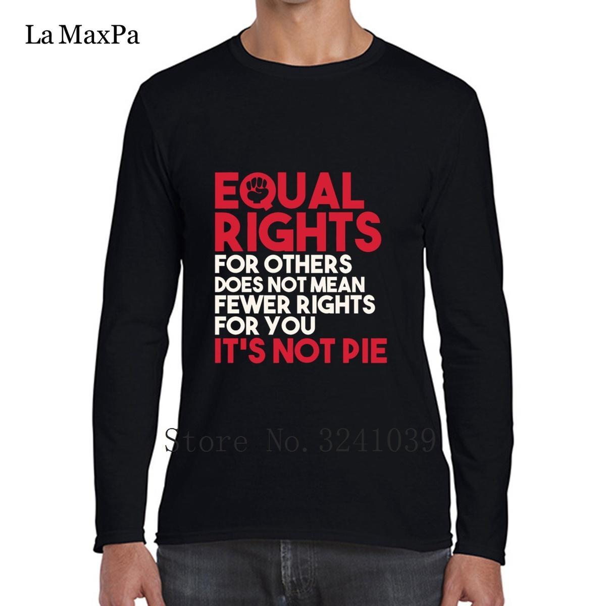 La Maxpa Famous Equal Rights Pour Les Autres Tee Shirts Pour Les Hommes Funky T-Shirt Pour Les Hommes 2018 À Manches Longues S-3xl Unisexe Hommes T Shirt