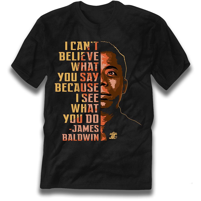 James Baldwin 'No puedo creer lo que dices' Camiseta con gráfico unisex de descuento al por mayor