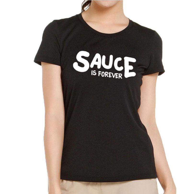 Women's Tee Sauce Is Forever T Shirt Women Casual Letters Tshirt Summer New Cotton Short Sleeve Tee Shirt Fashion Food Harajuku Saying