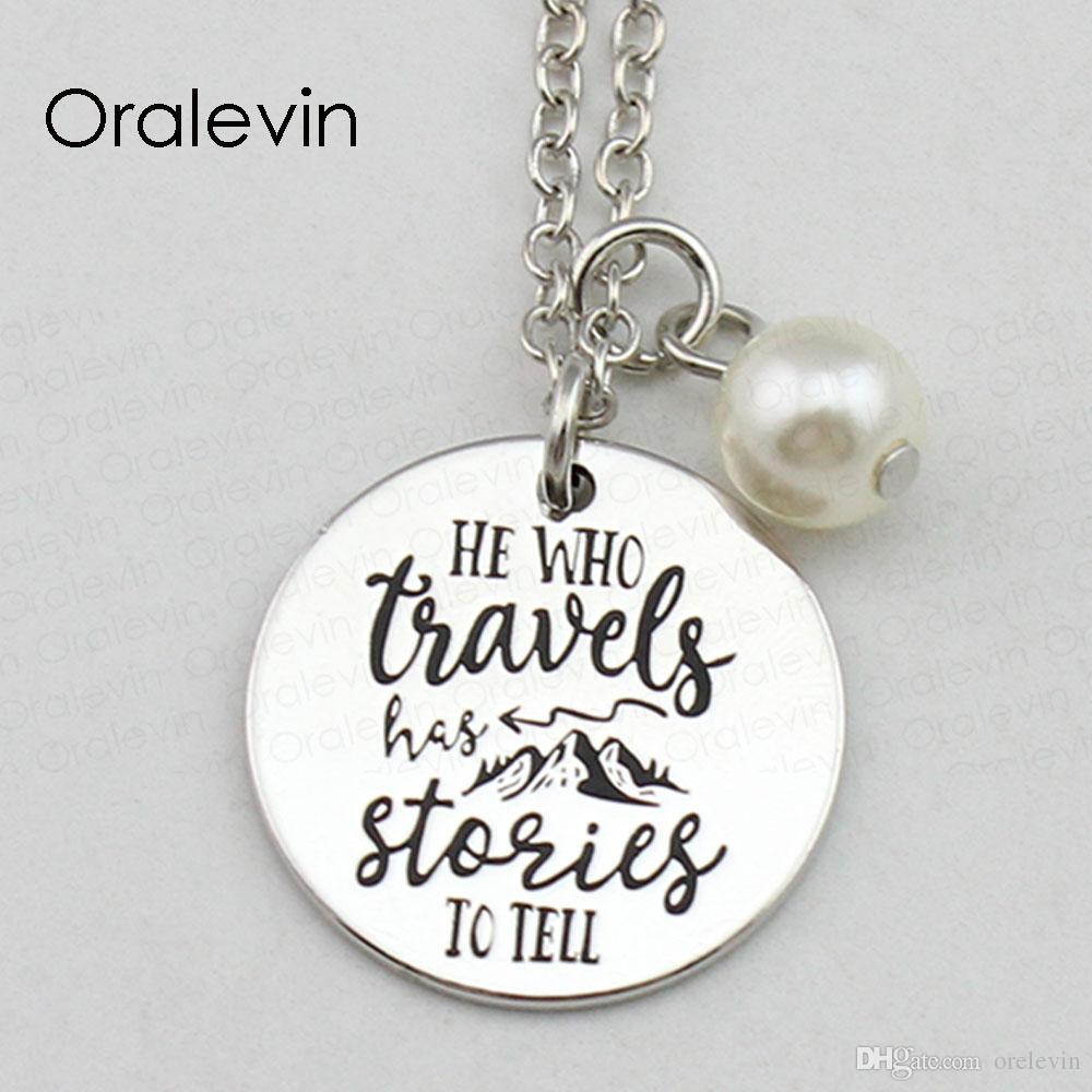 HE WHO TRAVELS HAS STORIES TO TELL Inspirational Hand Stamped Engraved Charm Round Pendant Necklace Jewelry,18Inch,22MM,10Pcs/Lot, #LN2436