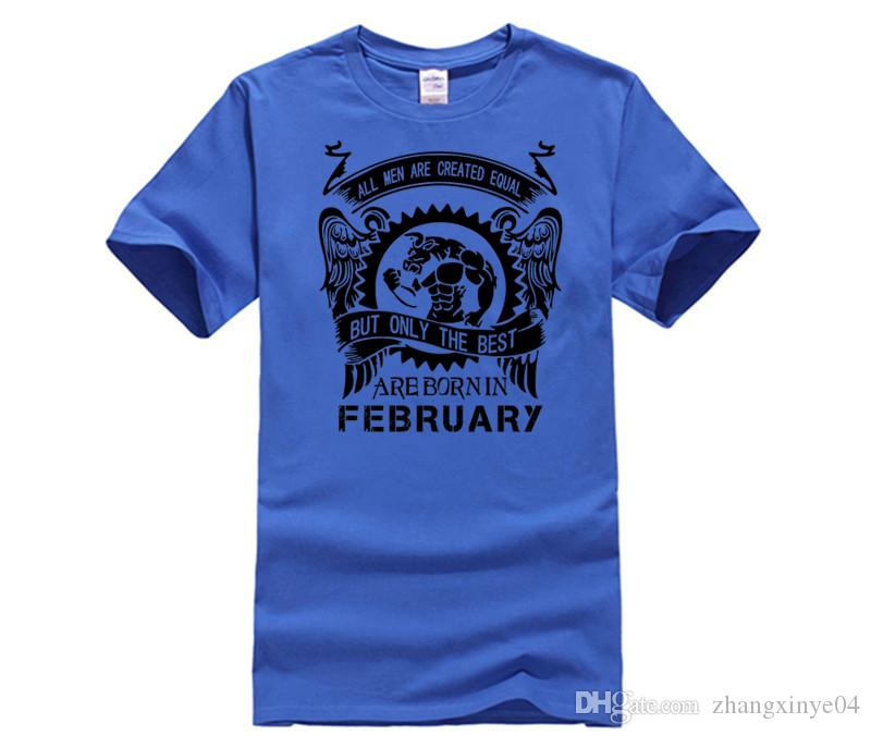 499a5fbc All Men Are Created Equal Best Born In February T Shirt Men Fashion T Shirt  Man Short Sleeve Cotton Tshirt Tops Tees Cheap T Shirt Design Your T Shirt  From ...