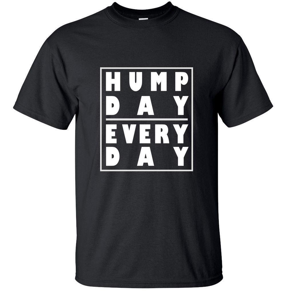 2017 캐주얼 반소매 티 Teen Hump Day 매일 - Funny Adult T Shirt 블랙 화이트 S - Xl 사이즈 O 넥 코튼 T 셔츠