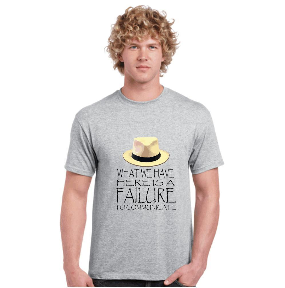 COOL HAND LUKE,FAILURE TO COMMUNICATE,MOVIES,FILMS,QUOTES,FUNNY,T SHIRTS,TEES,