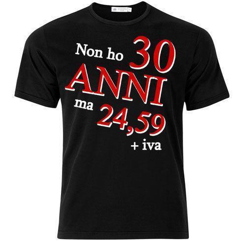 T Shirt Uomo Non Ho 30 Anni Ma 24 59 Iva Divertente Idea Regalo Compleanno Funny T Shirt Slogans Shirt Shirt From Yubin4 27 6 Dhgate Com