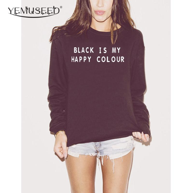H1165 Harajuku Women Sweatshirt BLACK IS MY HAPPY COLOR Print Casual Hoody For Lady Funny Hipster Street Black