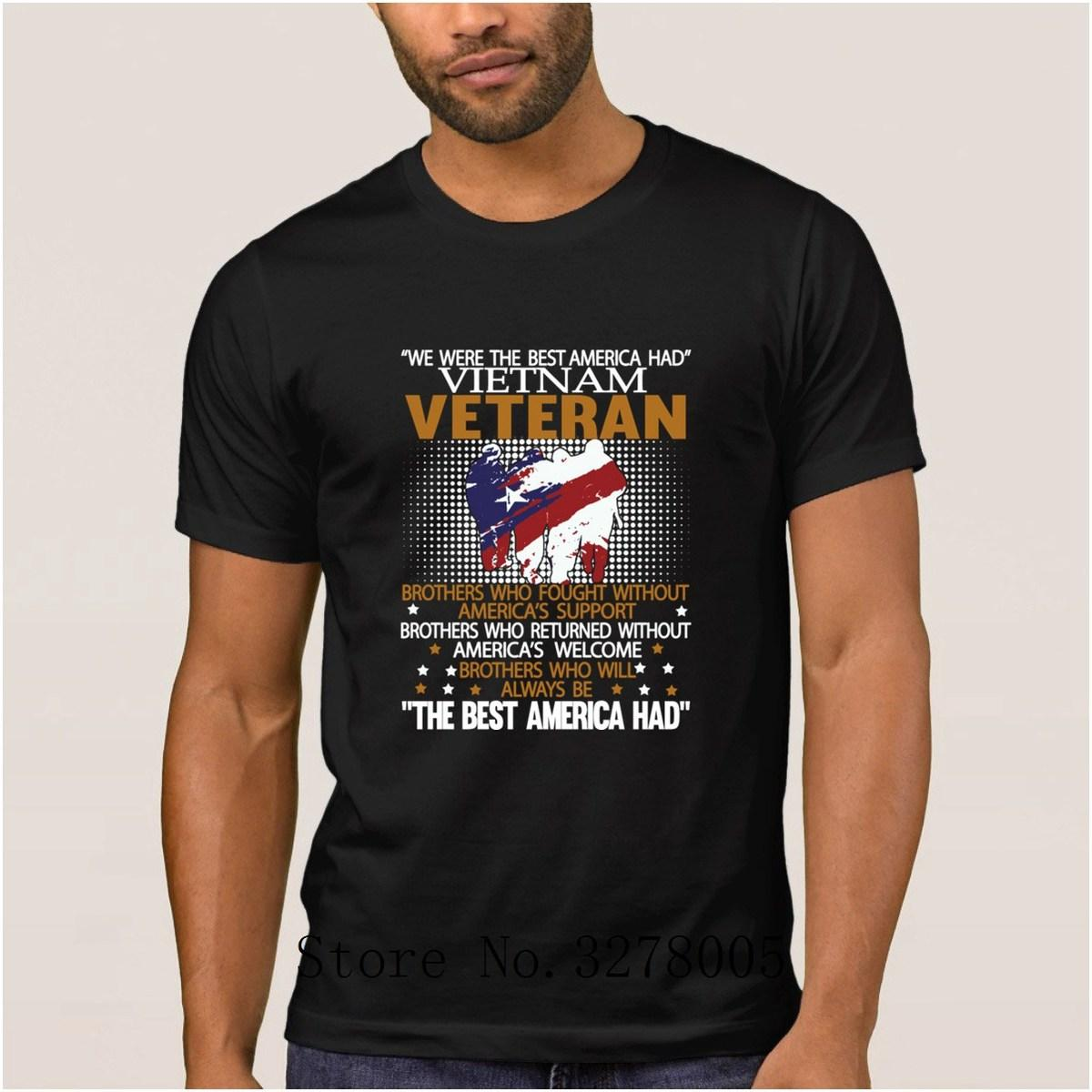 Breathable Mens T Shirt Vietnam Veteran We Were The Best America Had Classic Men's T-Shirt Spring 100% Cotton Tshirt Mens