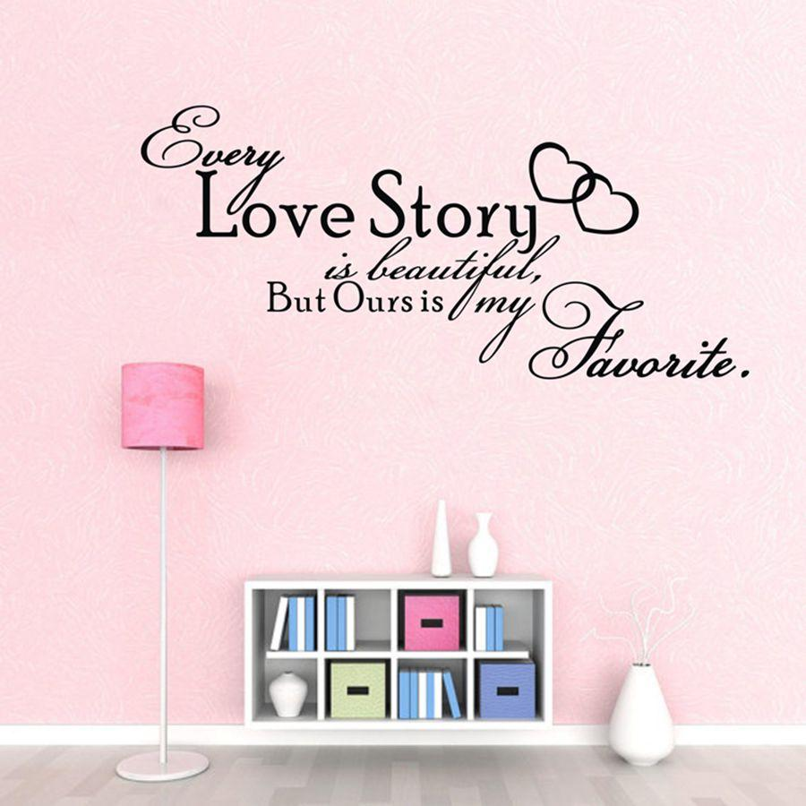Bedroom Wall Stickers Every Love Story Is Beautiful Vinyl Wall Art Decals For Home Bedroom Decoration Quote Stickers For Wall Quote Stickers For Walls
