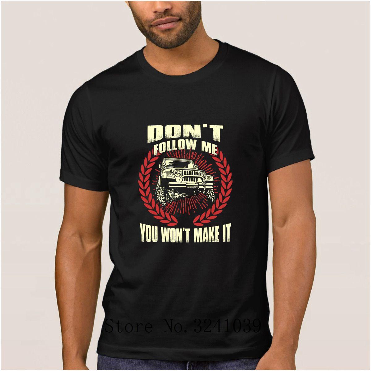 Casual jeep driver non seguirmi non ce la farai maglietta estate Maglietta da uomo anti-rughe t-shirt in cotone 100% da uomo