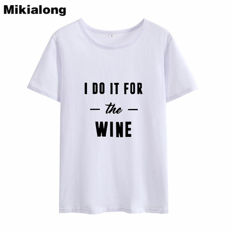 T-shirt da donna Mrs Win I Do It It per il vino Tshirt Femme Harajuku Humor sciolto T Shirt da donna Pure Cotton 2018 T Shirt Donna Top Dropshipping