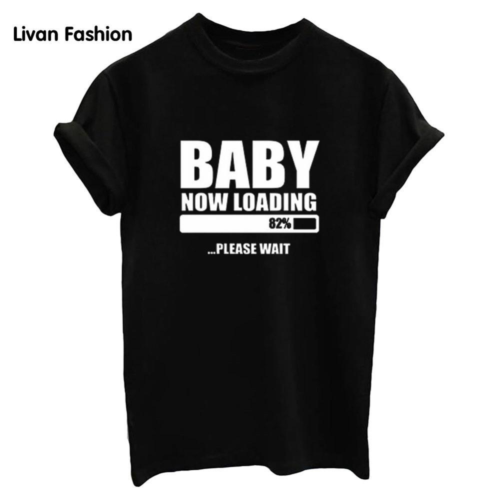 Women's Tee Baby Now Loading Letter Printed Women Cotton Comb T Shirt Black White Fashion Women Tee Fashion Women Vogue T Shirts Hc - Tt460
