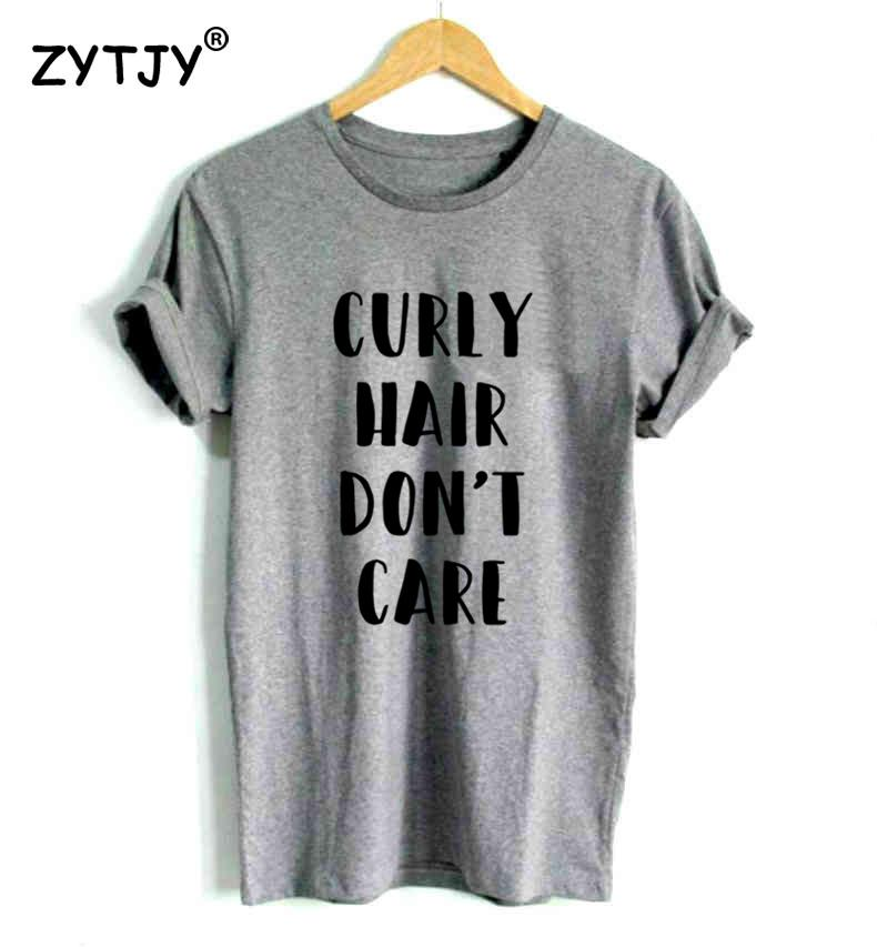 Curly Hair Dont Care Letters Print Women Tshirt Casual Cotton Hipster Funny T Shirt For Girl Top Tee Tumblr Drop Ship Ba 134 Humor Tees Funny Tee From Dayup 21 64 Dhgate Com