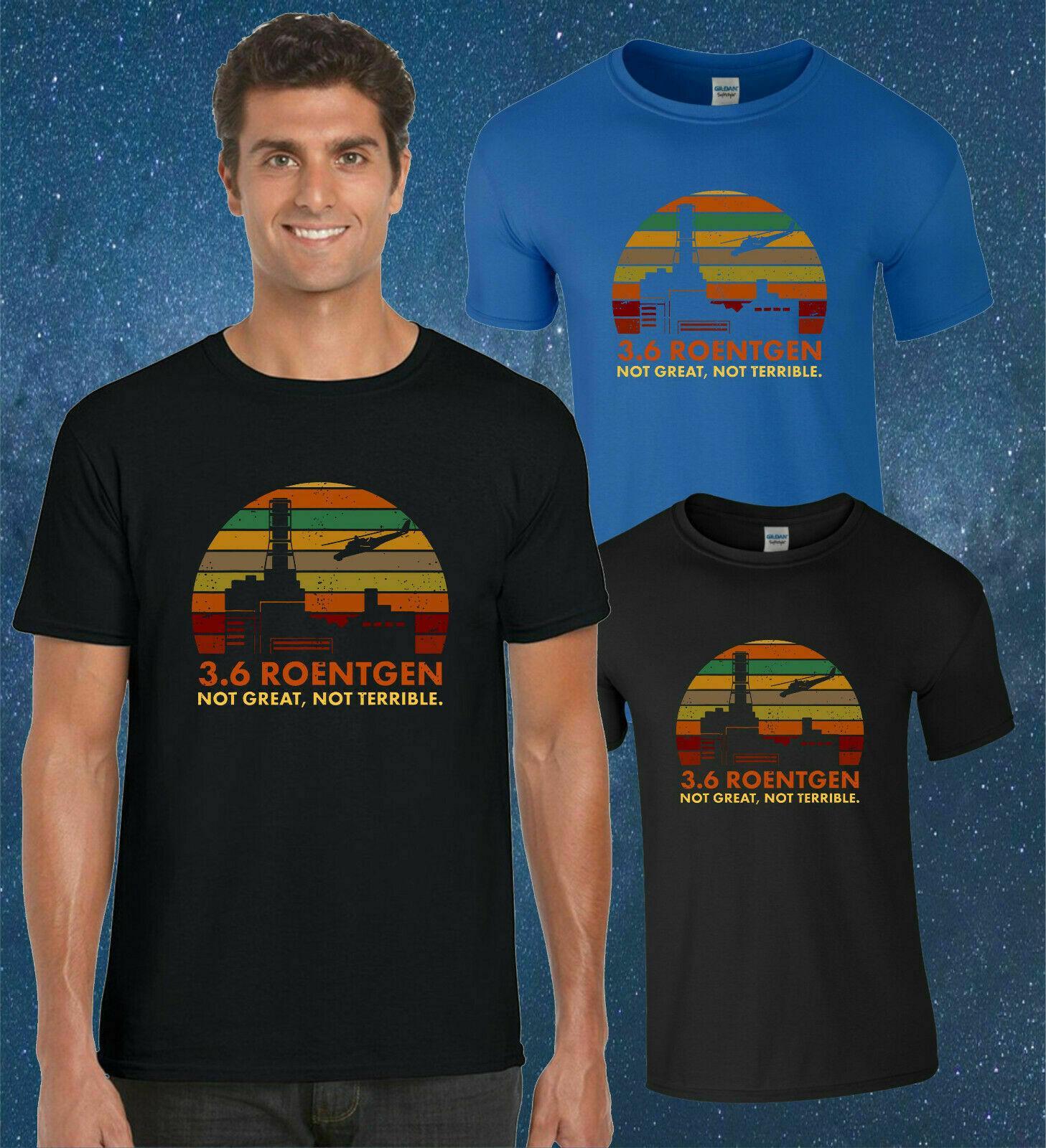 3.6 Roentgen Not Great Not Terrible Vintage Retro Men/'s T-Shirt Short Sleeve Tee