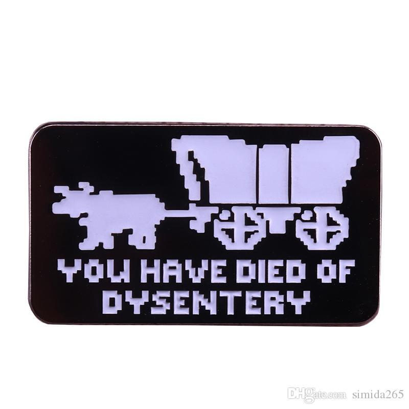 Sie sind an Durchfallschmelzstift Oregon-Spurabenteuerspielbrosche nerdy Gamerabzeichen lustige nostalgische Geschenke gestorben