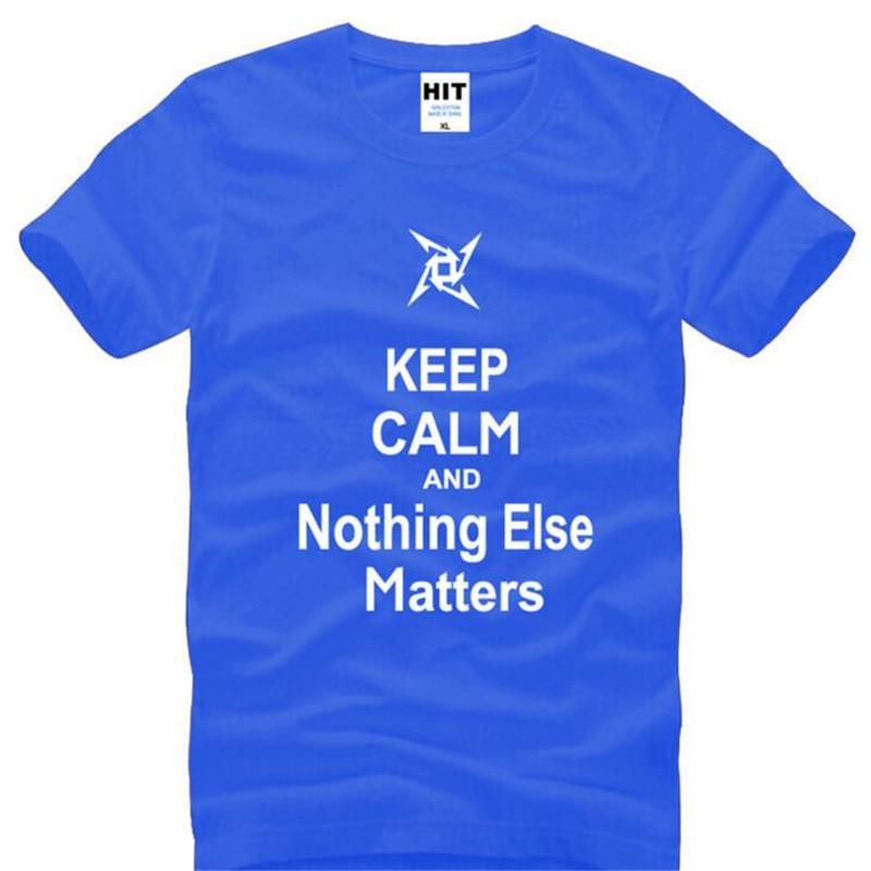 Pacific Rim Keep Calm и Nothing Else Matters не Printed T Shirt Men летом стиль с коротким рукавом O-образным вырезом хлопок Мужские Футболка Топ Tee