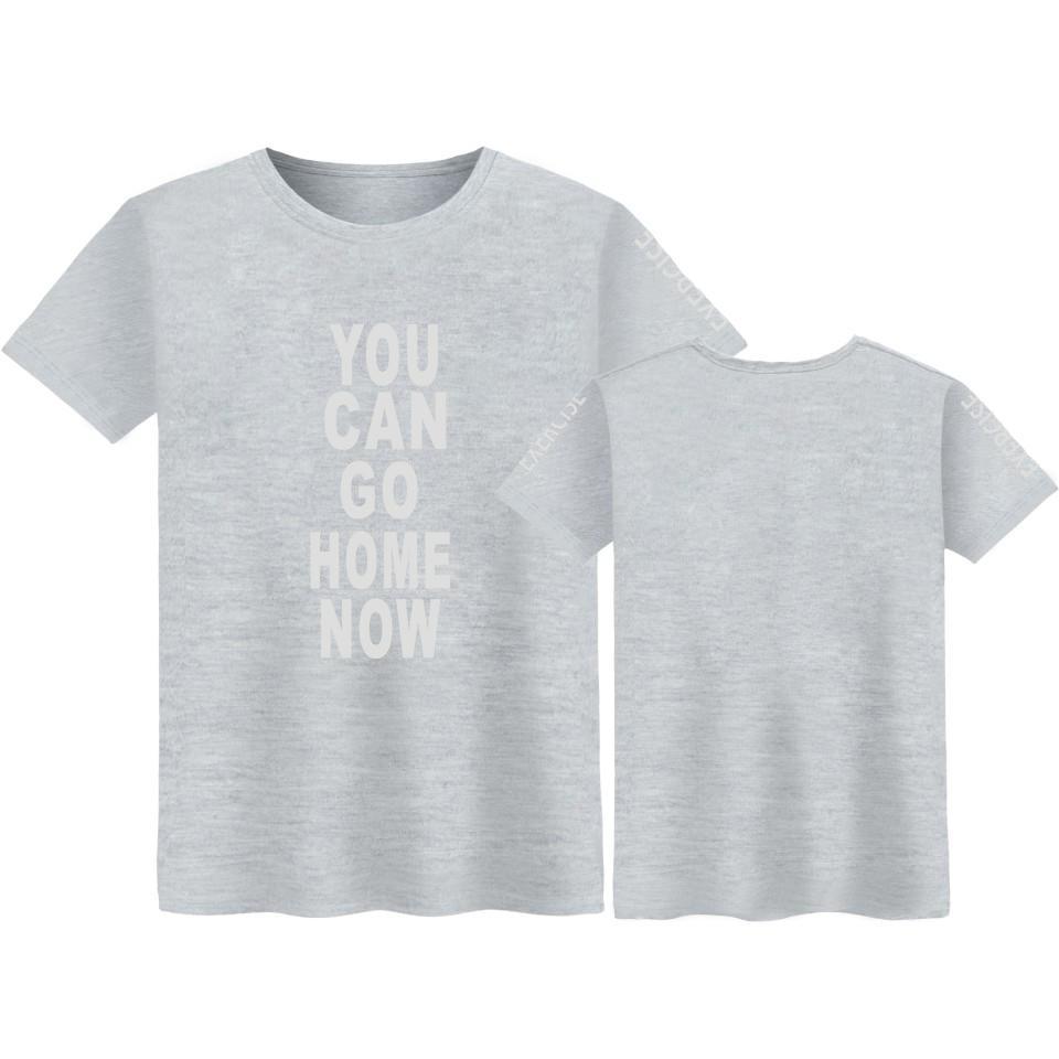 You Can Go Home Now T Shirt Men Summer Fashion Crewneck Tshirt Men Cotton Pop Soft Funny Tshirt Men Comfortable Tee Shirts T5190605 Design Your Own T Shirts Womens Shirt From Linjun05