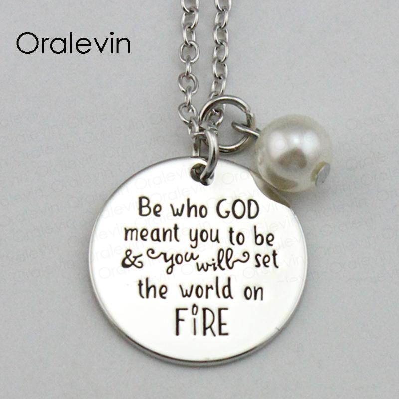 Essere chi Dio ha pensato di essere si imposterà il mondo in fiamme Ispirato della collana del pendente inciso a mano, # LN1892
